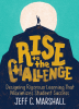 Rise to the Challenge: Designing Rigorous Learning That Maximises Student Success
