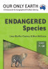 Our Only Earth: Endangered Species (Years 7-10)