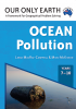 Our Only Earth: Ocean Pollution (Years 7-10)