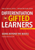 Differentiation for Gifted Learners: Going Beyond the Basics, Revised & Updated Edition