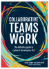 Collaborative Teams That Work: The Definitive Guide to Cycles of Learning in a PLC