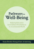 Pathways to Well-Being: Helping Educators (and Others) Find Balance in a Connected World