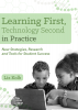 Learning First, Technology Second in Practice: New Strategies, Research and Tools for Student Success