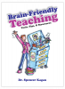 Brain-Friendly Teaching: Tools, Tips, & Structures