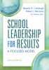 School Leadership for Results: A Focused Model, Second Edition