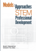Models and Approaches to STEM Professional Development