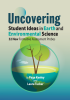 Uncovering Student Ideas in Earth and Environmental Science: 32 New Formative Assessment Probes