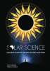 Solar Science: Exploring Sunspots, Seasons, Eclipses, and More
