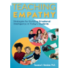 Teaching Empathy: Strategies for Building Emotional Intelligence in Today's Students