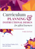 Curriculum Planning and Instructional Design for Gifted Learners, 3rd Edition