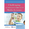 Challenging Australian Curriculum Maths Lessons: Activities and Extensions for Gifted and Advanced Learners in Year 5