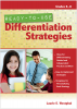 Ready-to-Use Differentiation Strategies, Grades 6–8