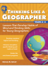 Thinking Like a Geographer: Lessons That Develop Habits of Mind and Thinking Skills for Young Geographers in Years 2-3