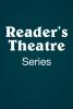 Reader's Theatre Series