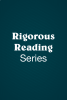 Rigorous Reading: In-Depth Guides for Great Literature