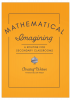 Mathematical Imagining: A Routine for Secondary Classrooms