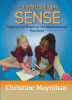 Curriculum Sense: Tapping the Power of the Mathematical Practices