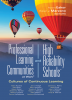 Professional Learning Communities at Work® and High Reliability Schools™: Cultures of Continuous Learning