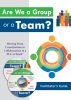 Are We a Group or a Team? Moving From Coordination to Collaboration in a PLC at Work (DVD/CD/Facilitator's Guide)