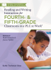 Reading and Writing Instruction for Fourth- and Fifth-Grade Classrooms in a PLC at Work®: Every Teacher is a Literacy Teacher Series