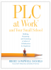 PLC at Work® and Your Small School: Building, Deepening, and Sustaining a Culture of Collaboration for Singletons