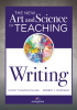 The New Art and Science of Teaching Writing, Revised Edition
