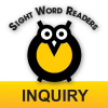 Sight Word Readers: Inquiry Series