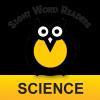 Sight Word Readers: Science Series