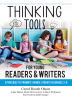 Thinking Tools for Young Readers and Writers: Strategies to Promote Higher Literacy in Grades 2-8