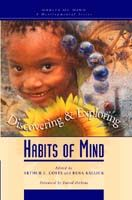 Habits of Mind A Developmental Series: Discovering and Exploring Habits of Mind