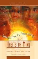 Habits of Mind A Developmental Series: Integrating and Sustaining Habits of Mind