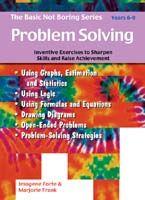 Basic Not Boring Series: Problem Solving 5-8