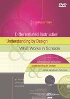 Connecting Differentiated Instruction, Understanding by Design and What Works in Schools: An Exploration of Research-Based Strategies (DVD)