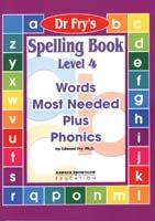 Dr. Fry's Spelling Book - Words Most Needed Plus Phonics Level 4