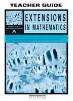 Extensions in Mathematics: Series A Teacher Guide