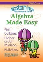 Masterminds Riddle Maths: Algebra Made Easy Years 5-9