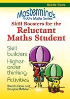 Masterminds Riddle Maths: Skill Boosters for the Reluctant Maths Student Years 5-8