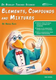 Dr Birdley Teaches Science: Elements, Compounds and Mixtures