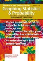 Basic Not Boring Series: Graphing Statistics & Probability 5-8