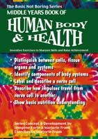 Basic Not Boring Series: Middle Years Book of Human Body and Health