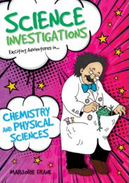 Science Investigations: Chemistry and Physical Sciences