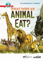 What Does an Animal Eat? I Wonder Why (F-6)