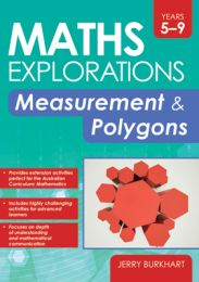 Maths Explorations: Measurement and Polygons