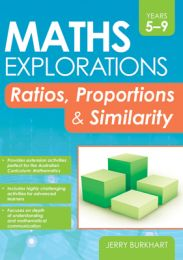 Maths Explorations: Ratios, Proportions and Similarity