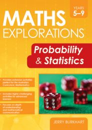 Maths Explorations: Probability and Statistics