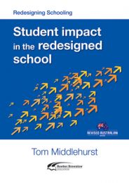 Redesigning Schooling: Student impact in the redesigned school