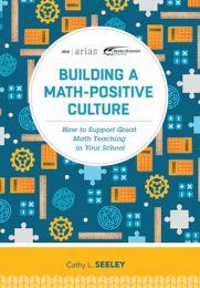 ASCD Arias Publication: Building a Math-Positive Culture