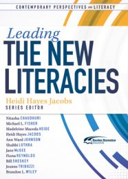 Contemporary Perspectives on Literacy: Leading the New Literacies