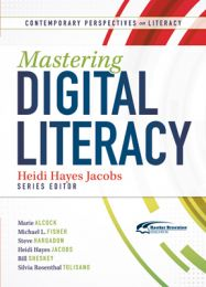 Contemporary Perspectives on Literacy: Mastering Digital Literacy