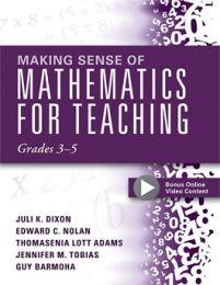 Making Sense of Mathematics for Teaching Grades 3-5